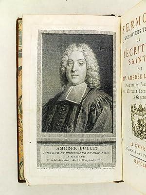 Sermons sur divers Textes de l'Ecriture Sainte: LULLIN, Amédée Pasteur et Professeur en ...