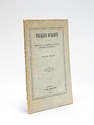 Feuilles d'Album. Extraits de Chroniques de Savoie,: REPLAT, Jacques (1807-1866)