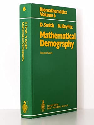 Mathematical Demography , selected papers ( coll. Biomathematics, Vol. 6 )