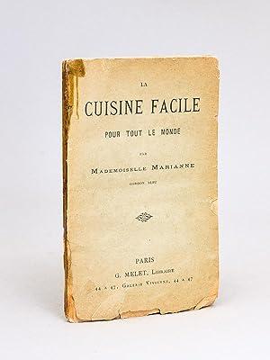 La Cuisine facile pour tout le monde de la ville et de la campagne: MARIANNE, Mademoiselle