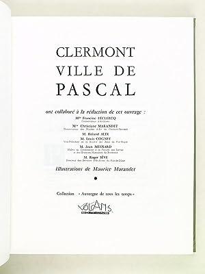 Clermont Ville de Pascal: Collectif ; LECLERCQ ; MARANDET ; ALIX ; COGNET ; MESNARD ; SEVE
