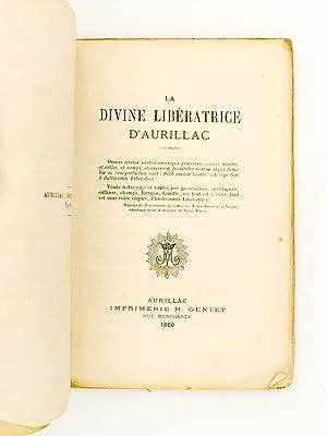 La Divine Libératrice d'Aurillac: Anonyme
