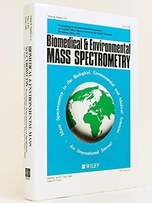Biomedical & Environmental Mass Spectrometry. Proceedings of The International Symposium on Appli...