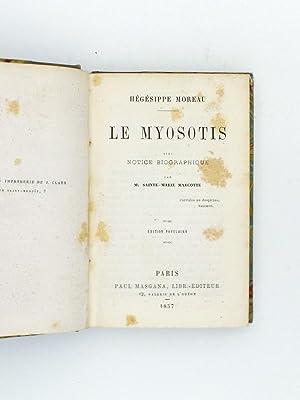 Le Myosotis: MOREAU, Hégésippe ; M. SAINTE-MARIE MARCOTTE (notice biogr.)