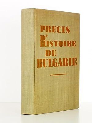 Précis d'histoire de Bulgarie: Acad. D. KOSSEV ; Prof. Ch. CHRISTOV ; Prof. D. ANGUELOV