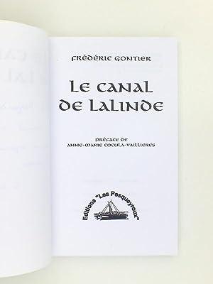 La Canal de Lalinde (exemplaire dédicacé par l'auteur): GONTIER, Frédéric ; ...