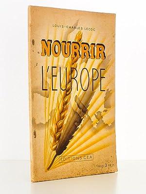 Nourrir l'Europe: LECOC, Louis-Charles [ Louis-Charles Lecoconnier dit Lecoc ]