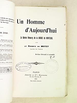 Un Homme d'Aujourd'hui. Le Baron Amaury de la Barre de Nanteuil: DU MOTEY, Vicomte
