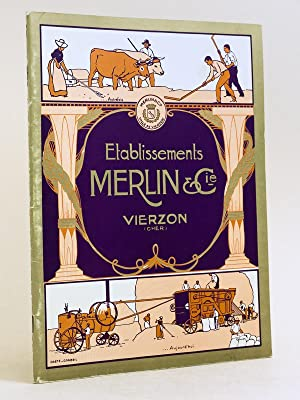 Etablissements Merlin & Cie. Vierzon (Cher)