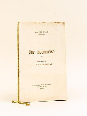 Une Incomprise. [ Edition originale - Livre dédicacé par l'auteur ]: GILLY, ...