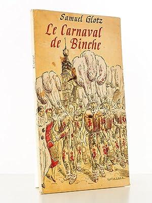 Le Carnaval de Binche: GLOTZ, Samuel ;