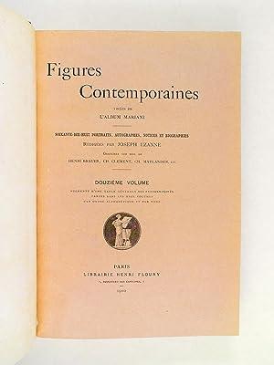 Figures Contemporaines tirées de l'Album Mariani (11 Volumes - Albums Mariani : Tomes 1...