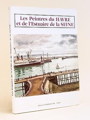 Les Peintres du Havre et de l'Estuaire: CREMER ; DUFLOT