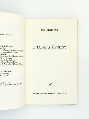 L'herbe à tonnerre: Bérimont, Luc
