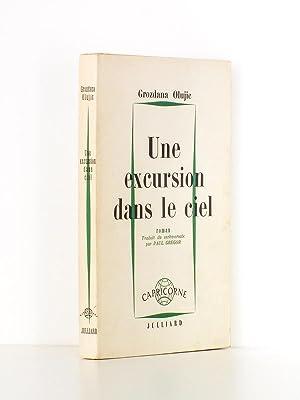 Une excursion dans le ciel.: OLUJIC, Grodzana ; Gregor, Paul (trad.)
