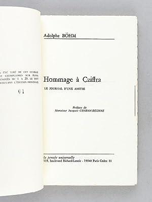 Hommage à Cziffra. Le Journal d'une Amitié [ Edition originale - Livre dé...