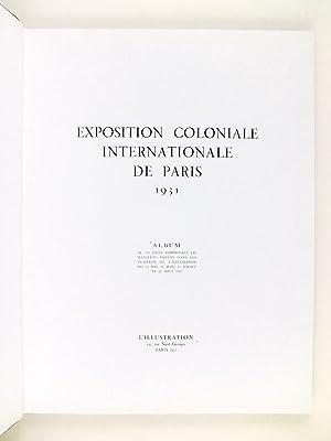 Album de l'Exposition Coloniale de Paris 1931 - L'Illustration [ Exposition Coloniale ...