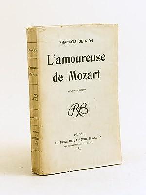 L�amoureuse de Mozart.: DE NION, Fran�ois