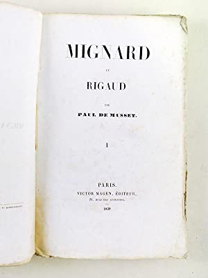 Mignard et Rigaud (2 tomes - Complet) [ Edition originale ]: MUSSET, Paul de