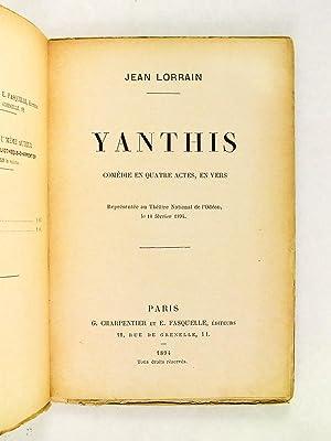 Yanthis. Comédie en quatre actes, en vers [ Edition originale - Livre dédicacé...