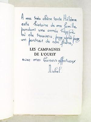 Les Campagnes de l'Ouest [ Edition originale - Livre dédicacé par l'auteur ...