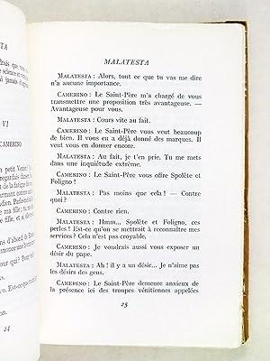 Malatesta. Pièce en quatre actes [ Livre dédicacé par l'auteur ]: ...