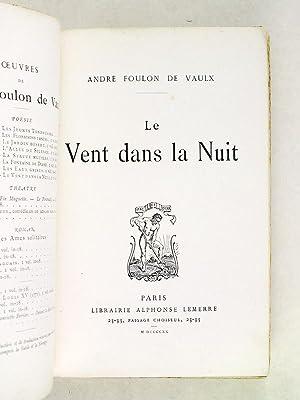 Le Vent dans la Nuit [ Edition originale - Livre dédicacé par l'auteur ]: FOULON...