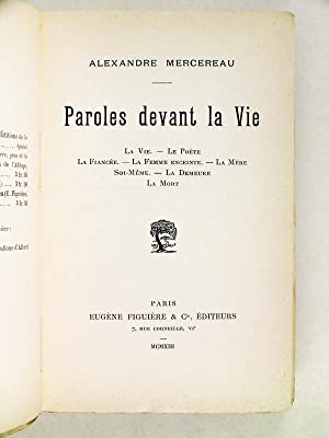 Paroles devant la Vie [ Edition originale ] La Vie, le Poète, la Fiancée, la Femme ...