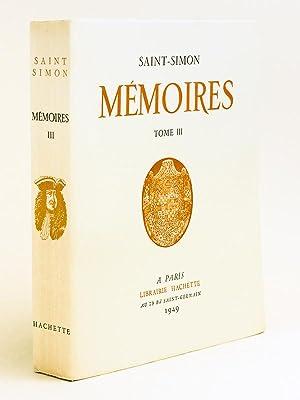 Mémoires. Les meilleures pages illustrées par Pierre Brissaud. Tome III: SAINT-SIMON ...