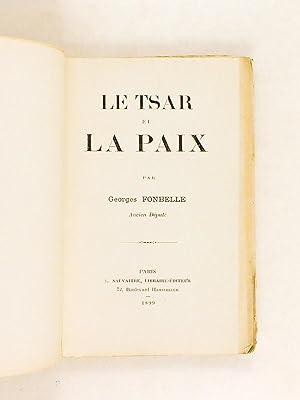 Le Tsar et la Paix.: FONBELLE, George