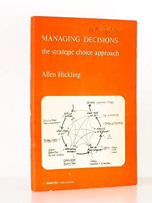 Managing decisions : the strategic choice approach