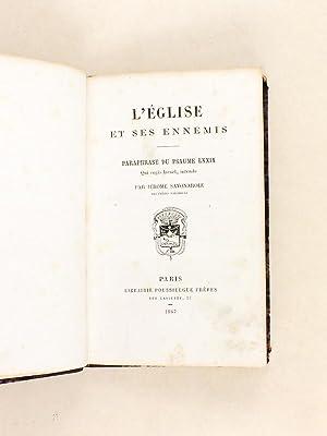 """L'Eglise et ses Ennemis. Paraphrase du Psaume LXXIX """"Qui regis Israël, intende""""..."""