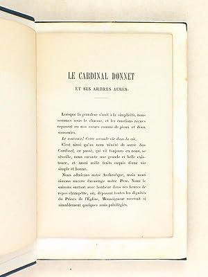 Le Cardinal Donnet. Poëme [ On joint : ] Le Cardinal Donnet et ses arbres aimés: BOUE, ...