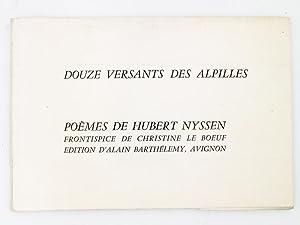 Douze versants des Alpilles , poèmes.: NYSSEN, Hubert ; Le BOEUF, Christine (fronstipice)