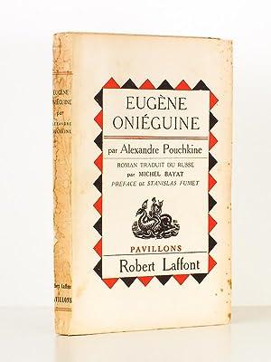 Eugène Oniéguine: POUCHKINE, Alexandre ; BAYAT, Michel (trad.) ; FUMET, Stanislas (...
