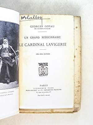 Un grand missionnaire : le Cardinal Lavigerie [ Edition originale ]: GOYAU, Georges