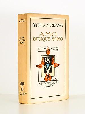 Amo dunque sono , Romanzo: SIBILLA ALERAMO (