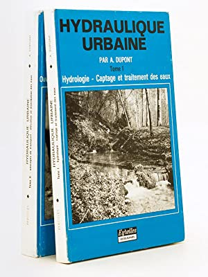 Hydraulique urbaine (2 Tomes - Complet) Tome: DUPONT, André