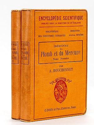 Industries du Plomb et du Mercure (2 Tomes - Complet) Tome 1 : Métallurgie ; Tome 2 : Compos...