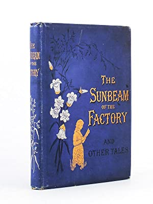 The Sunbeam of the factory - and other stories