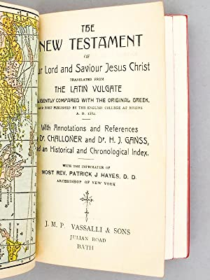 The New Testament of our Lord and Savior Jesus Christ , translated from the Latin Vulgate, dilign...