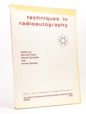 Techniques in radioautography [ Extrait du Journal: DROZ, Bernard ;