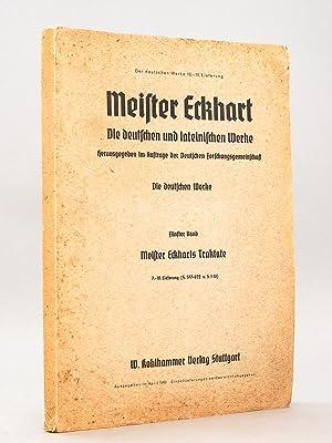 Die deutschen und lateinischen Werke. Die deutschen: MEISTER ECKHART