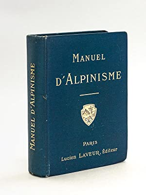 Manuel d'Alpinisme [ Edition originale ]