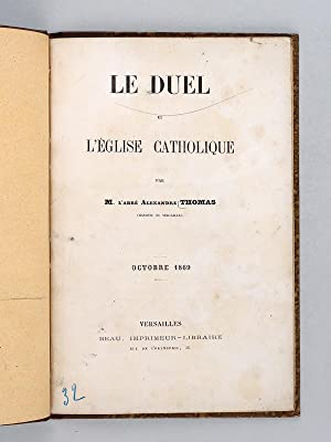 Le Duel et l'Eglise Catholique [ Edition originale ]