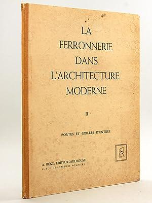 La ferronnerie dans l'Architecture moderne. Tome II: RENK, A.