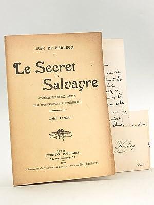 Le Secret de Salvayre. Comédie en deux: DE KERLECQ, Jean