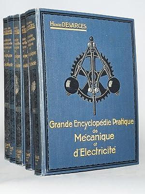 Grande Encyclopédie Pratique de Mécanique et d'Electricité.: DESARCES, Henri