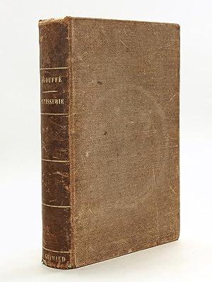 Le Livre de Pâtisserie [ Edition originale: GOUFFE, Jules
