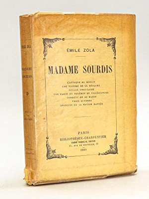 Madame Sourdis [ Edition originale ]: ZOLA, Emile